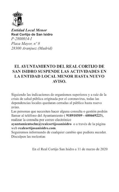 El ayuntamiento del Real Cortijo de San Isidro suspende las actividades en la entidad local menor hasta nuevo aviso